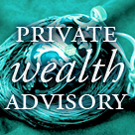 Private Wealth Advisory