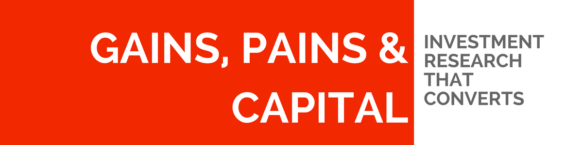 Gains Pains & Capital